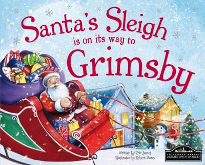 Santa's Sleigh is on its Way to Grimsby by Eric James