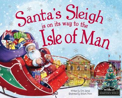 Santa's Sleigh is on its Way to Isle of Man by Eric James
