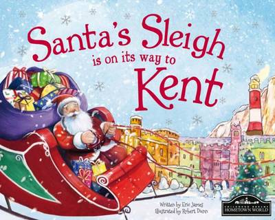 Santa's Sleigh is on its to Kent by Eric James