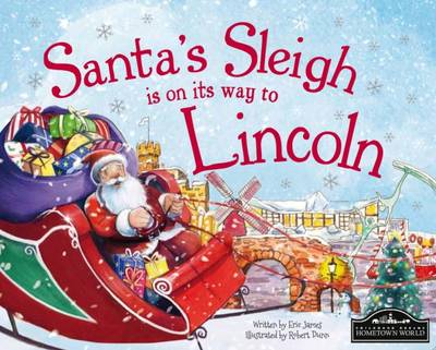 Santa's Sleigh is on its Way to Lincoln by Eric James