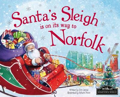 Santa's Sleigh is on its Way to Norfolk by Eric James