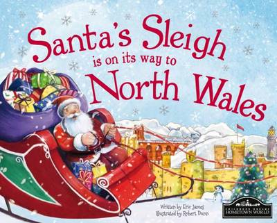 Santa's Sleigh is on its Way to North Wales by Eric James