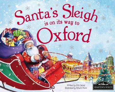 Santa's Sleigh is on its Way to Oxford by Eric James