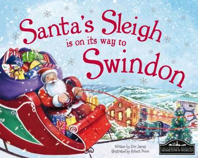Santa's Sleigh is on its to Swindon by Eric James