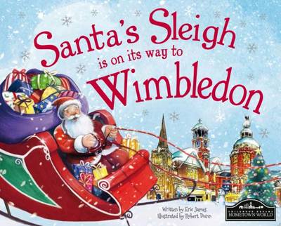 Santa's Sleigh is on its Way to Wimbledon by Eric James