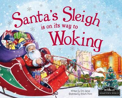 Santa's Sleigh is on its to Woking by Eric James