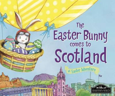 The Easter Bunny Comes to Scotland by Eric James