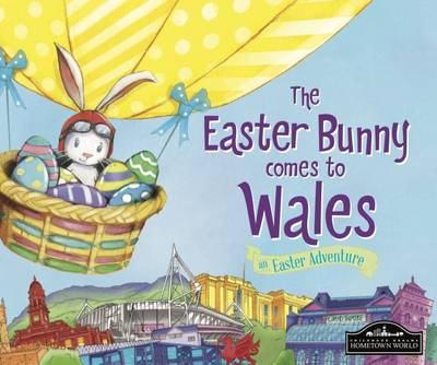 The Easter Bunny Comes to Wales by Eric James
