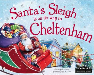 Santa's Sleigh is on it's Way to Cheltenham by Eric James