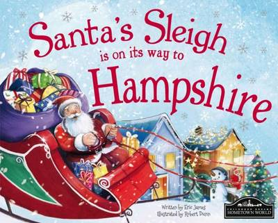 Santa's Sleigh is on it's Way to Hampshire by Eric James