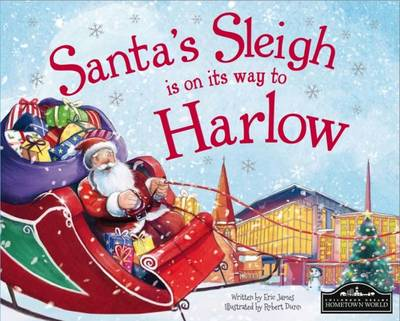 Santa's Sleigh is on it's Way to Harlow by Eric James