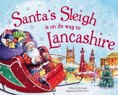 Santa's Sleigh is on it's Way to Lancashire by Eric James