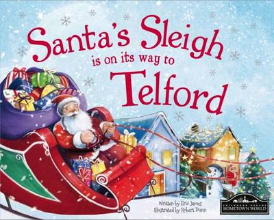 Santa's Sleigh is on it's Way to Telford by Eric James
