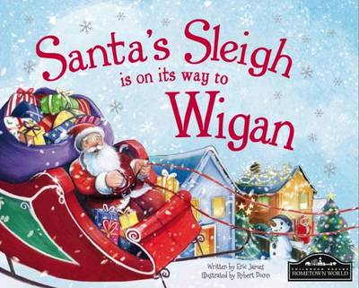 Santa's Sleigh is on it's Way to Wigan by Eric James