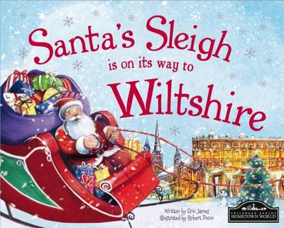 Santa's Sleigh is on it's Way to Wiltshire by Eric James