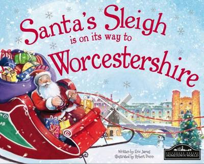 Santa's Sleigh is on it's Way to Worcestershire by Eric James