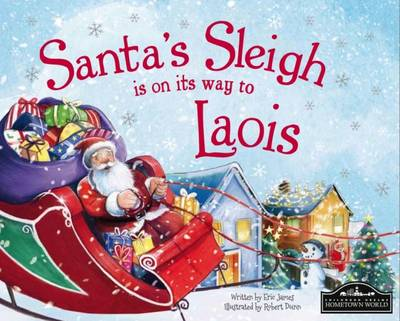 Santa's Sleigh is on it's Way to Laois by Eric James