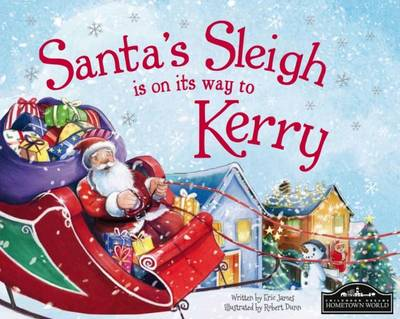 Santa's Sleigh is on its Way to Kerry by Eric James