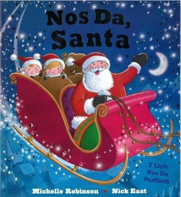 Nos Da, Santa by Michelle Robinson