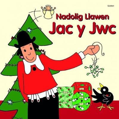 Nadolig Llawen Jac y Jwc by Ifana Savill