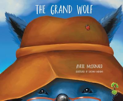 The Grand Wolf by Avril McDonald