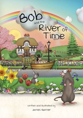 Bob and the River of Time by James Garner