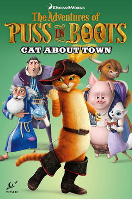 Adventures of Puss in Boots Cat About Town by Chris Cooper, Max Davison, Egle Bartolini