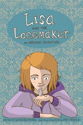 Lisa and the Lacemaker - The Graphic Novel by Kathy Hoopmann