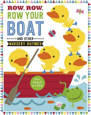 Row, Row, Row Your Boat and Other Nursery Rhymes by Dawn Machell