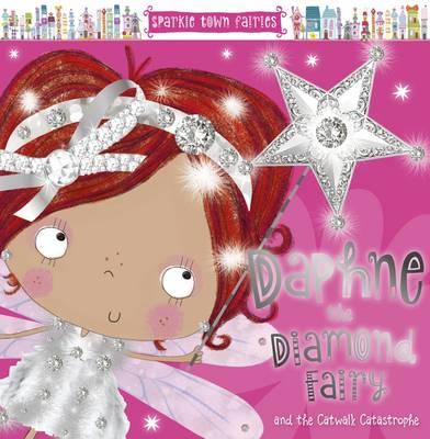 Daphne the Diamond Fairy by Lara Ede
