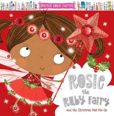 Rosie the Ruby Fairy by Lara Ede