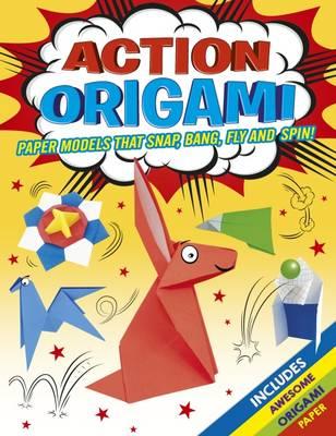 Action Origami! by Joe Fullman