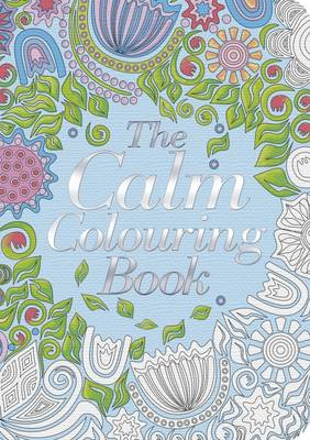 The Calm Colouring Book by