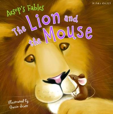 Aesop's Fables the Lion and the Mouse by Miles Kelly