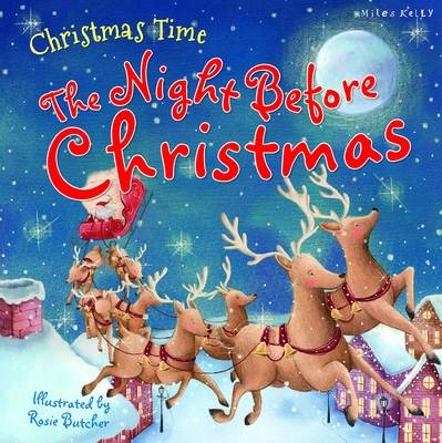 Christmas Time the Night Before Christmas by Miles Kelly