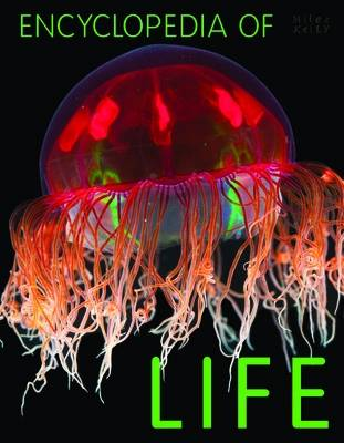 Encyclopedia of Life by Miles Kelly