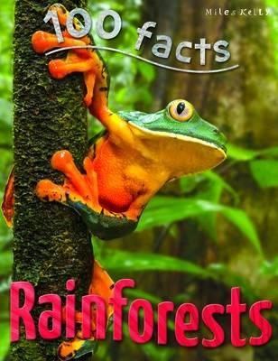 100 Facts Rainforests by Camilla De la Bedoyere