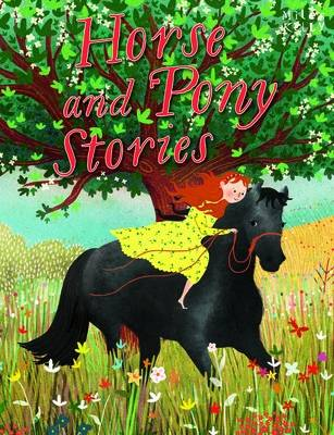 Horse & Pony Stories by Miles Kelly