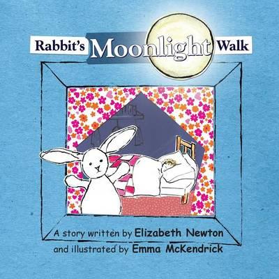 Rabbit's Moonlight Walk by Elizabeth Newton