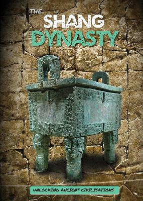 The Shang Dynasty by George Cottrell