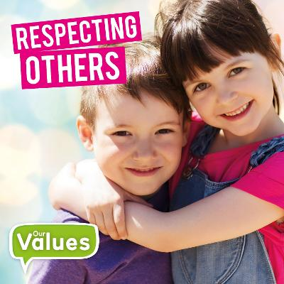 Respecting Others by Steffi Cavell-Clarke