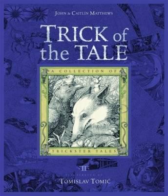 Trick of the Tale by John Matthews, Caitlin Matthews
