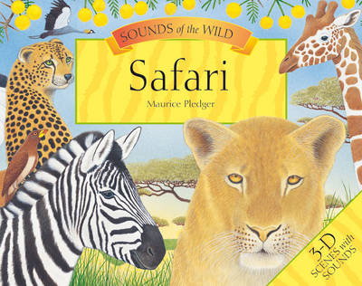 Maurice Pledger Sounds of the Wild Safari (8 Spreads Version) by Valerie Davies, Maurice Pledger