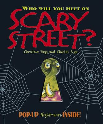 Who Will You Meet on Scary Street by Christine Tagg