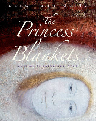 The Princess' Blankets by Carol Ann Duffy