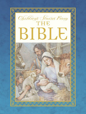 Children's Stories from the Bible by Saviour Pirotta, Anne Yvonne Gilbert, Ian Andrew