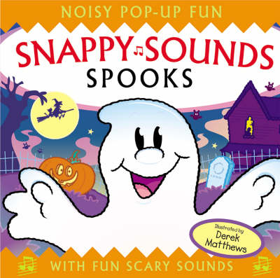 Snappy Sounds Spooks by Derek Matthews