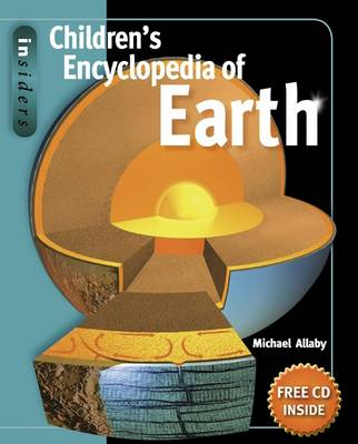 Insiders Children's Encyclopedia of Earth by Michael Allaby