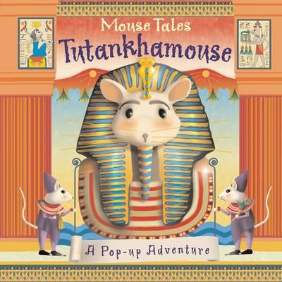Mouse Tales Tutankhamouse by Emily Hawkins, Susanna Ronchi