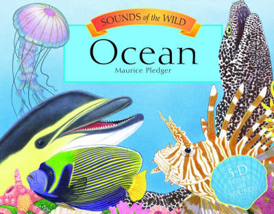 Sounds of the Wild - Ocean by Maurice Pledger, Valerie Davies, A. J. Wood
